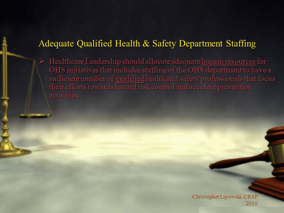 Adequate Qualified Health & Safety Department Staffing