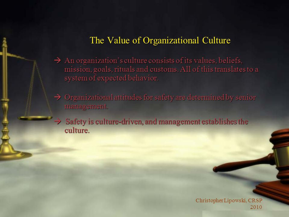 The Value of Organizational Culture