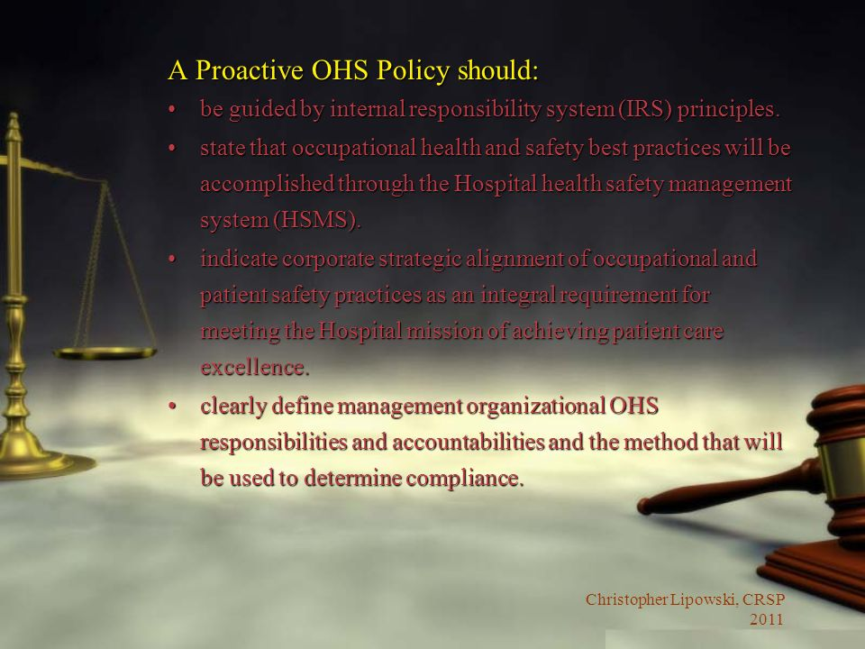 A Proactive OHS Policy should: