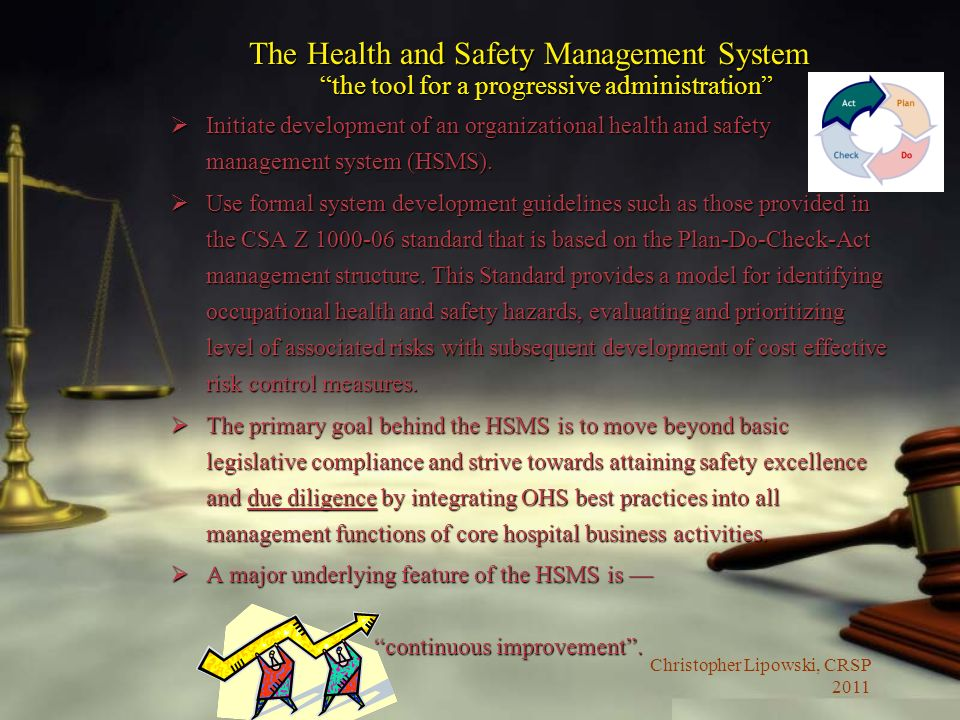The Health and Safety Management System the tool for a progressive administration