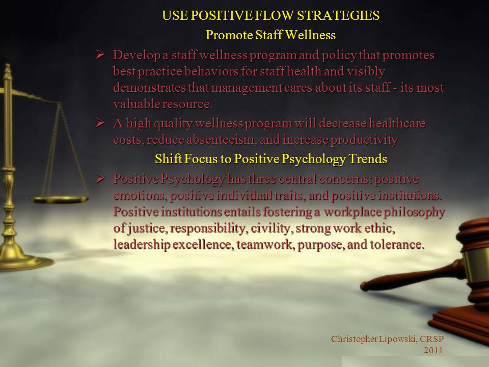 USE POSITIVE FLOW STRATEGIES Promote Staff Wellness