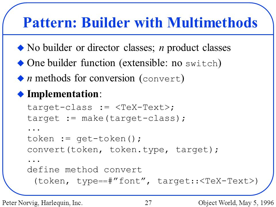Pattern: Builder with Multimethods