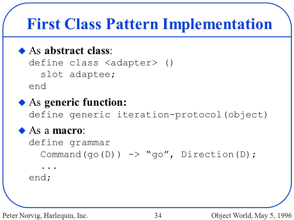 First Class Pattern Implementation