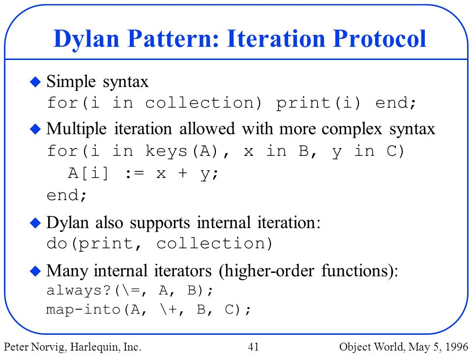 Dylan Pattern: Iteration Protocol