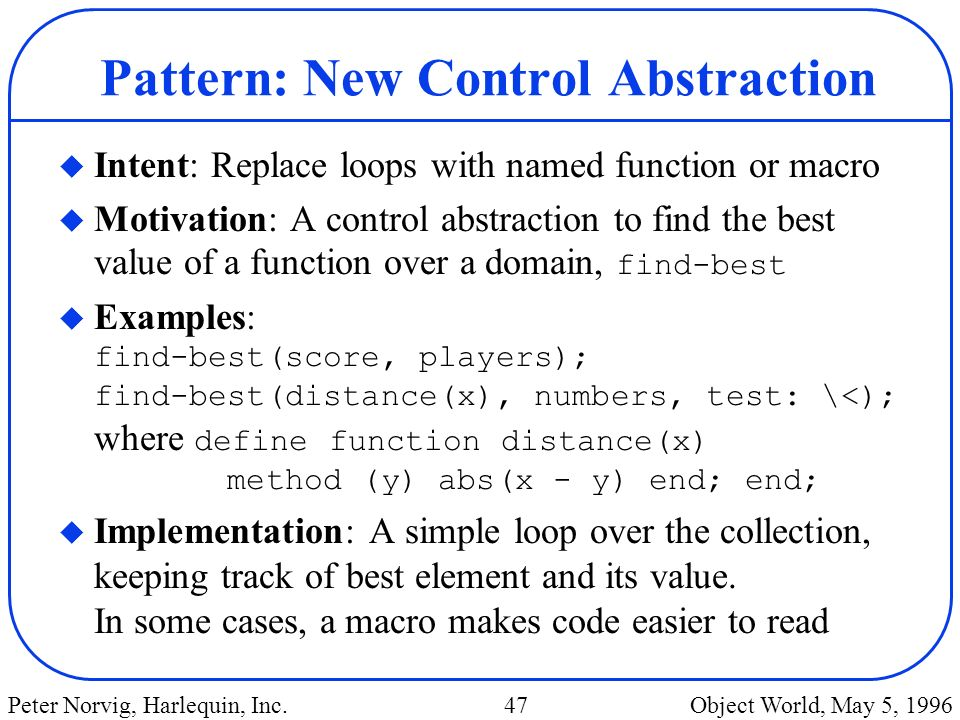Pattern: New Control Abstraction