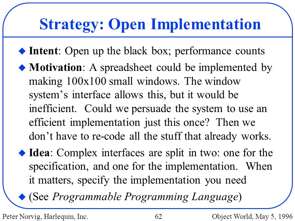 Strategy: Open Implementation