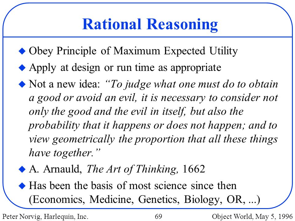 Rational Reasoning Obey Principle of Maximum Expected Utility