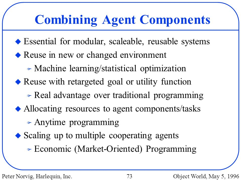 Combining Agent Components