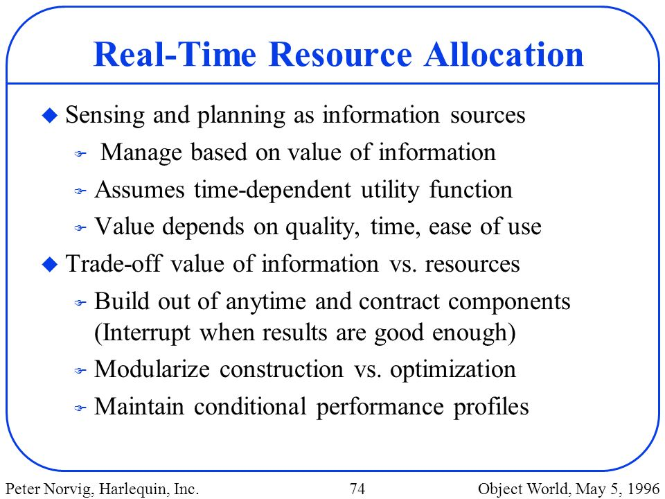 Real-Time Resource Allocation