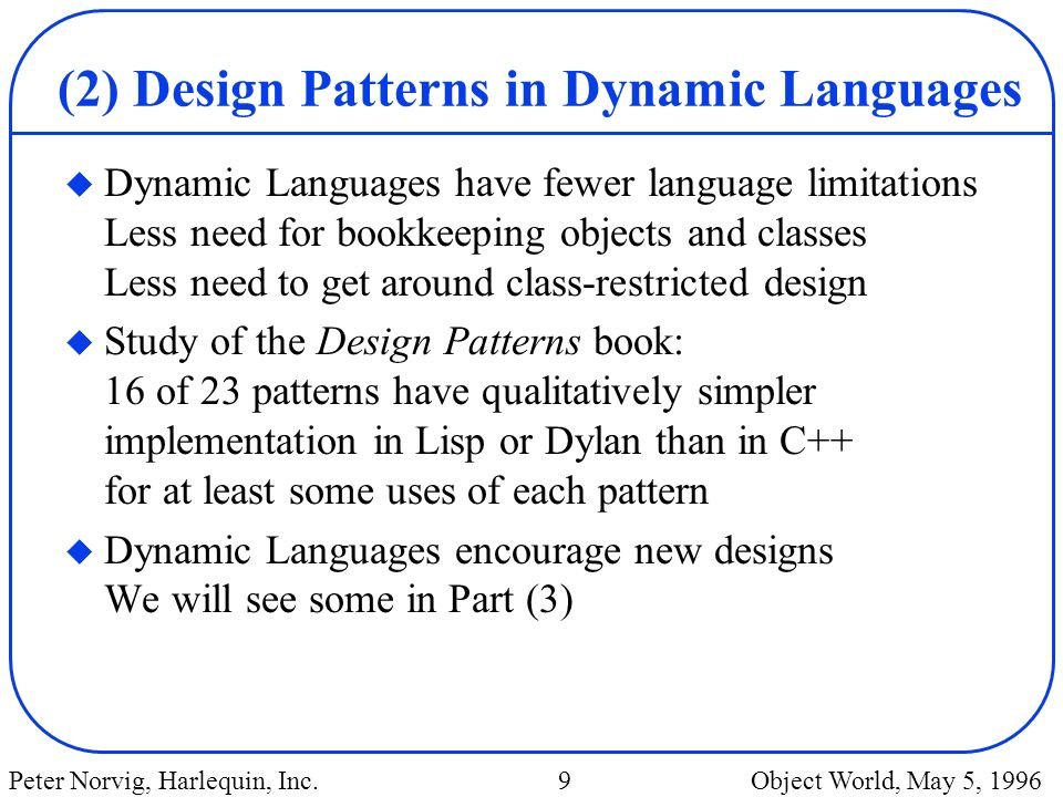 (2) Design Patterns in Dynamic Languages