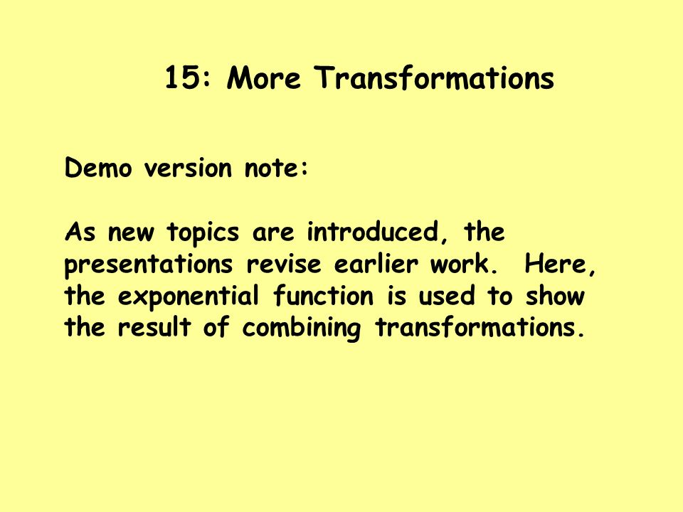 15: More Transformations