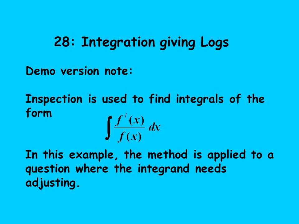 28: Integration giving Logs