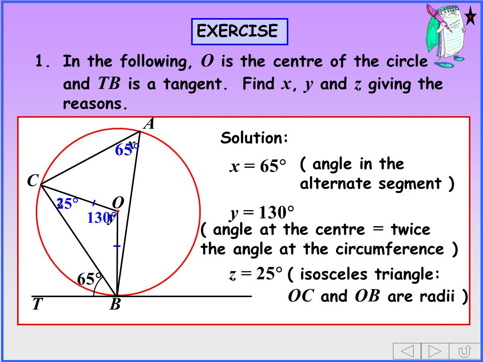 x = 65 y = 130 z = 25 O A C B T 65 65 EXERCISE