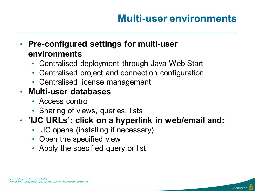 Multi-user environments