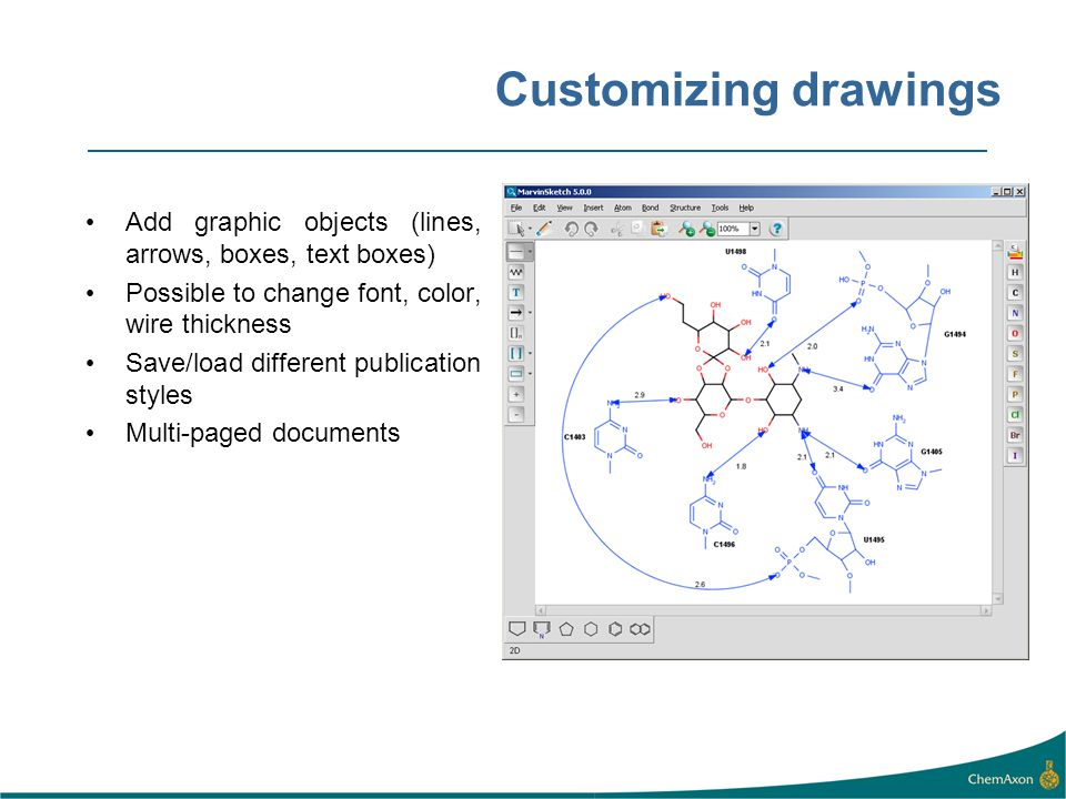 Customizing drawings Add graphic objects (lines, arrows, boxes, text boxes) Possible to change font, color, wire thickness.
