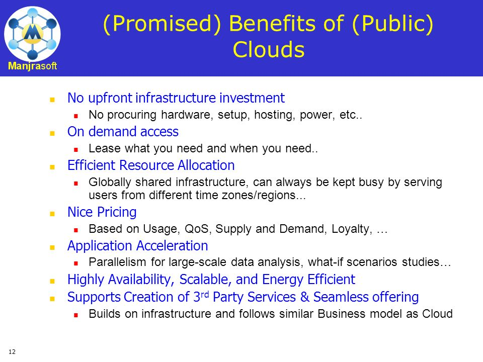 (Promised) Benefits of (Public) Clouds