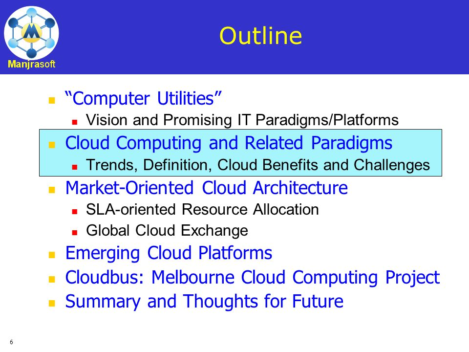 Outline Computer Utilities Cloud Computing and Related Paradigms