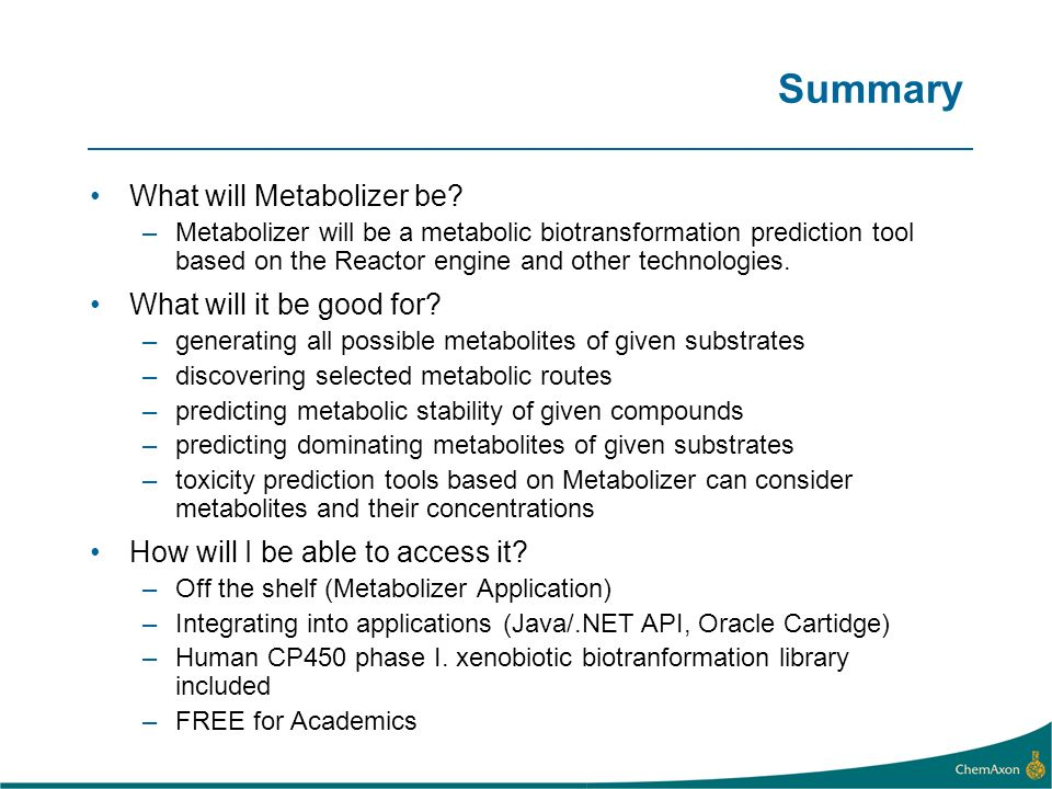 Summary What will Metabolizer be What will it be good for