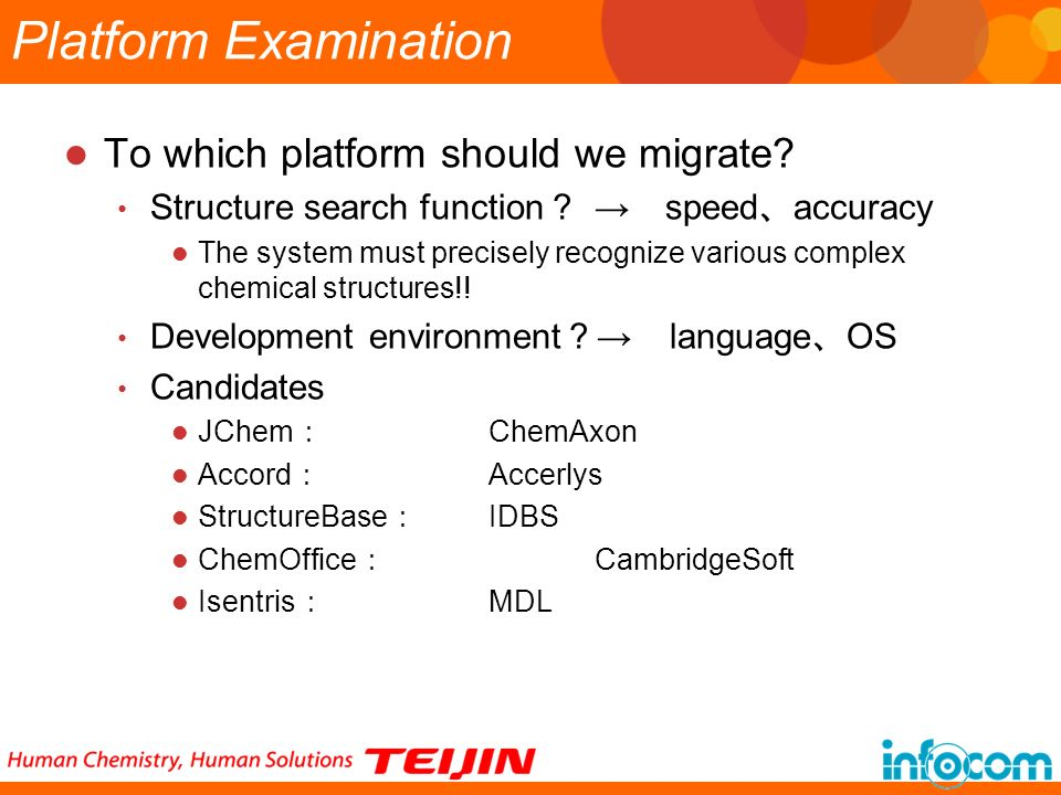 Platform Examination To which platform should we migrate