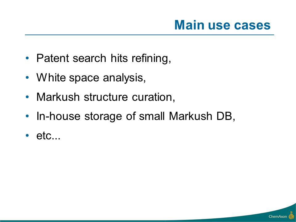 Main use cases Patent search hits refining, White space analysis,