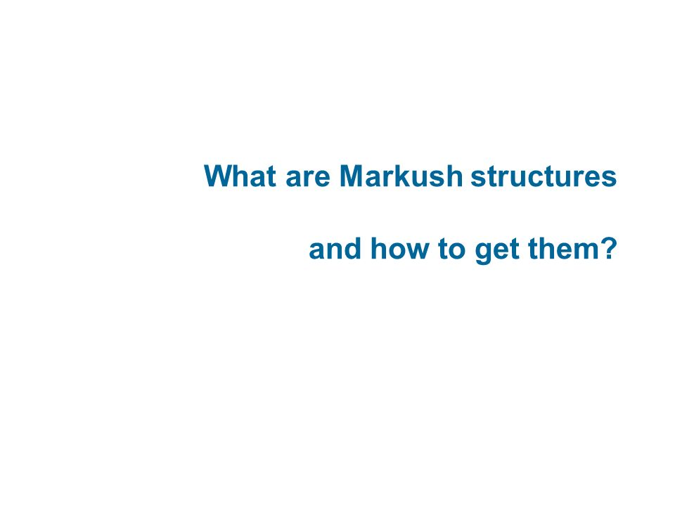 What are Markush structures and how to get them