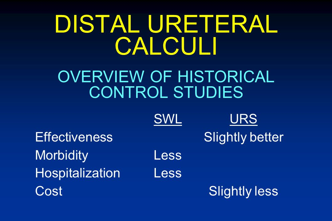 DISTAL URETERAL CALCULI