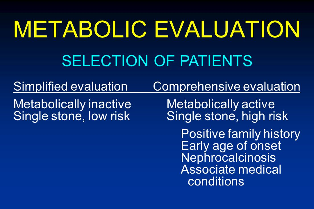 METABOLIC EVALUATION SELECTION OF PATIENTS