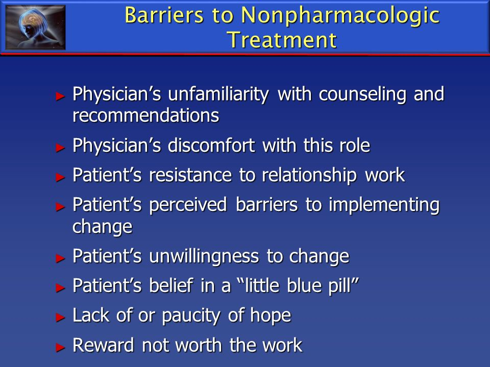 Barriers to Nonpharmacologic Treatment