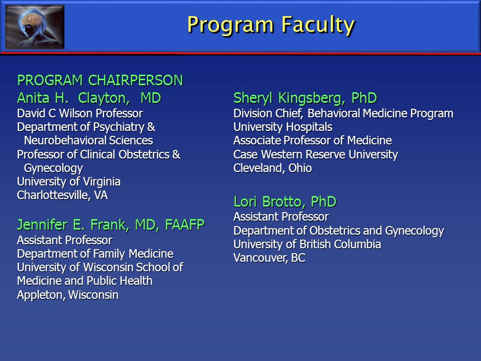 Program Faculty PROGRAM CHAIRPERSON Anita H. Clayton, MD