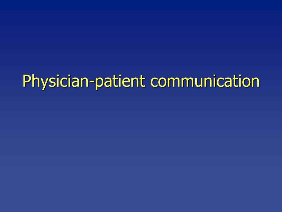 Physician-patient communication