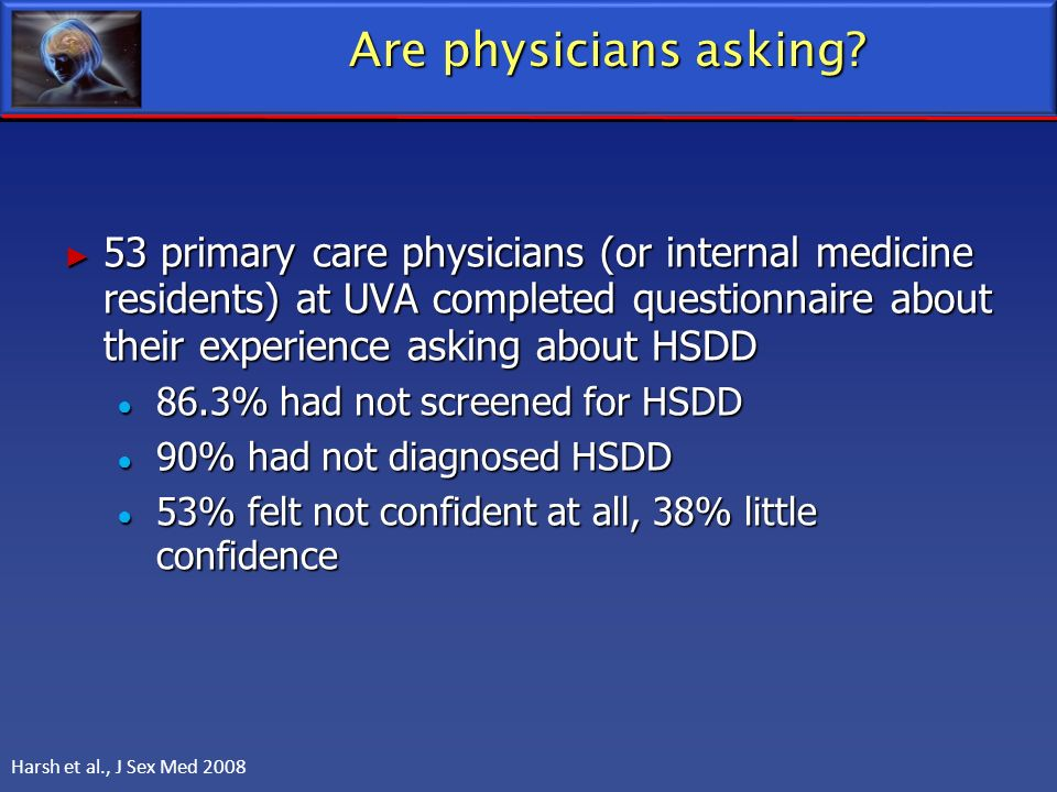 Are physicians asking