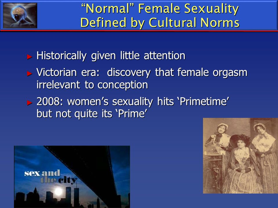 Normal Female Sexuality Defined by Cultural Norms