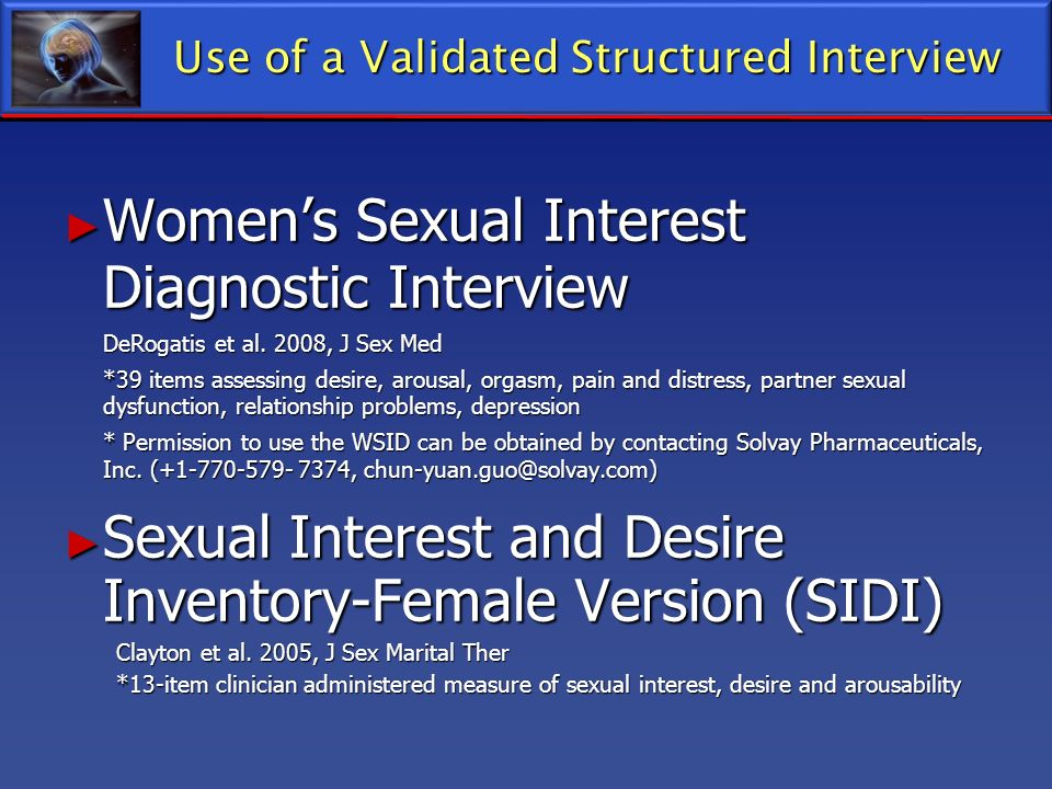 Use of a Validated Structured Interview