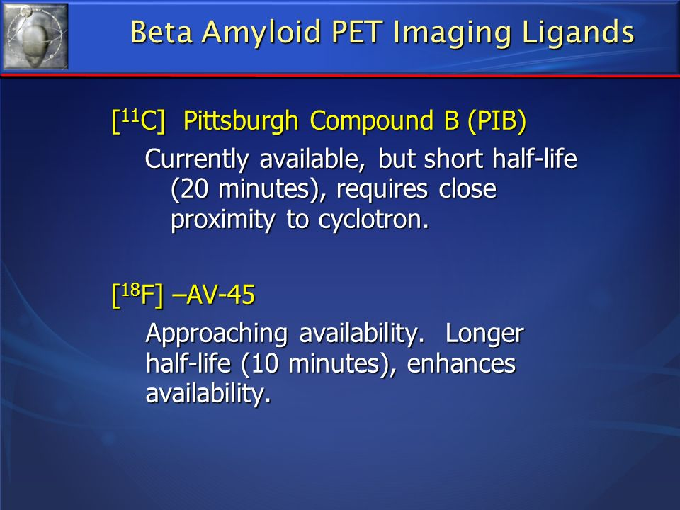 Beta Amyloid PET Imaging Ligands