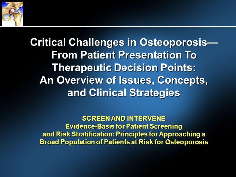 SCREEN AND INTERVENE Evidence-Basis for Patient Screening