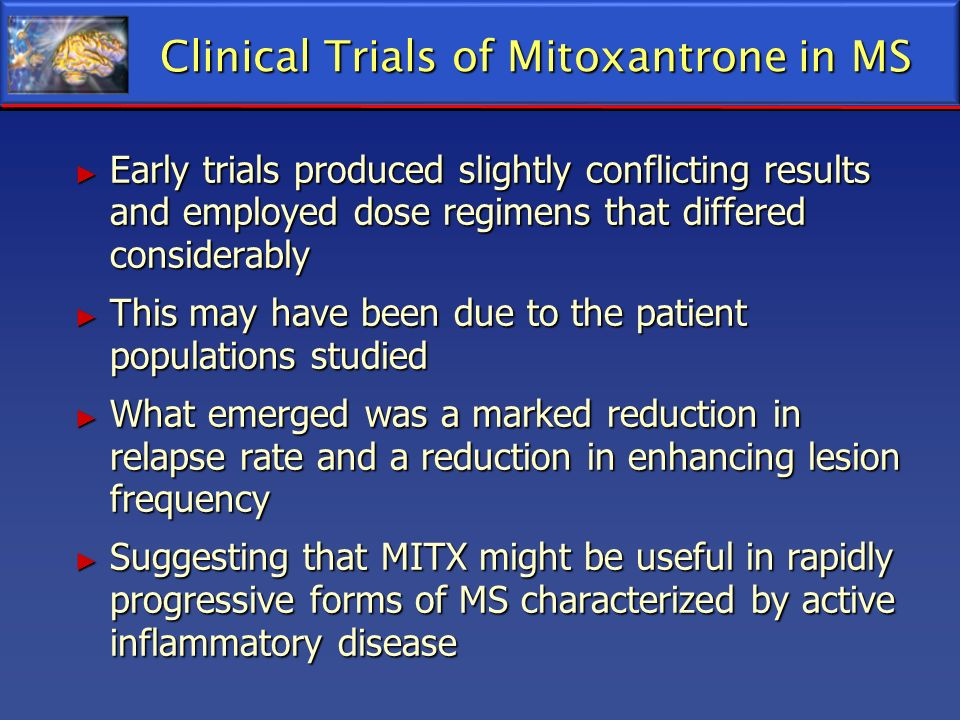 Clinical Trials of Mitoxantrone in MS