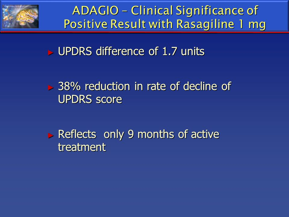 ADAGIO – Clinical Significance of Positive Result with Rasagiline 1 mg
