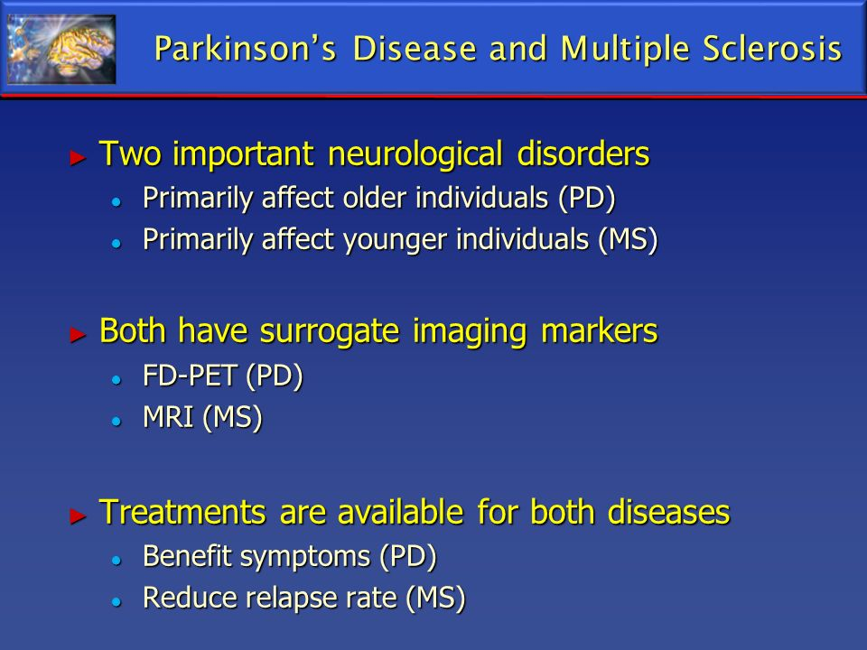 Parkinson's Disease and Multiple Sclerosis