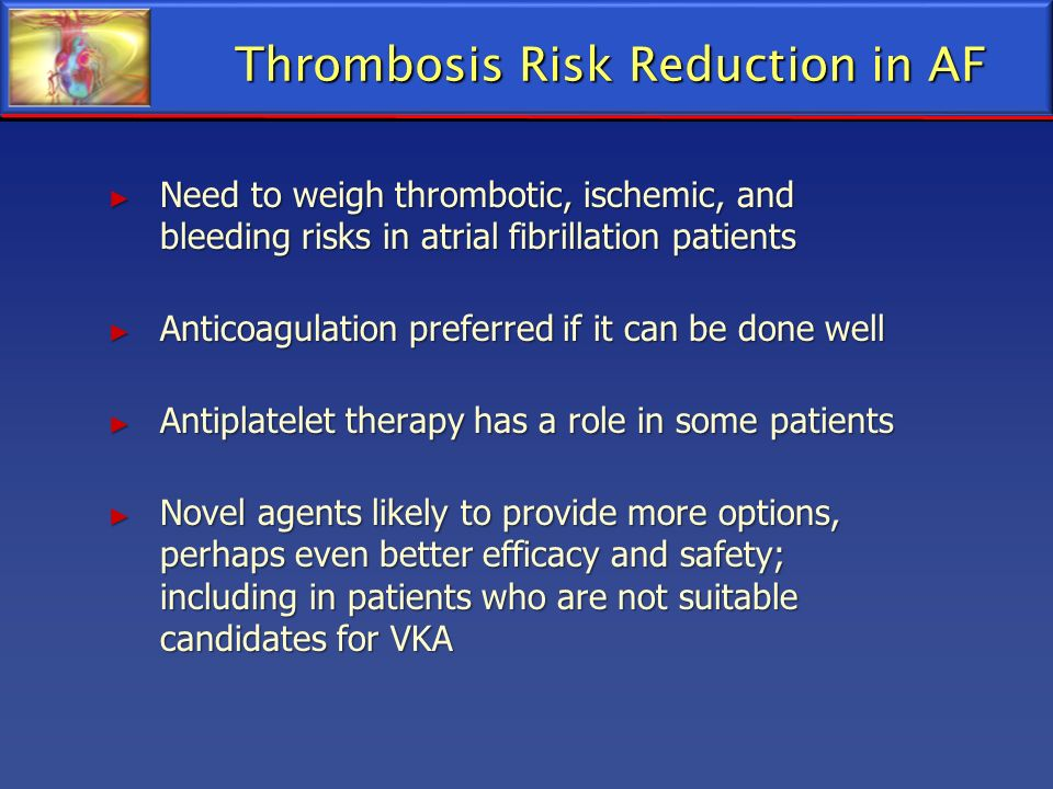 Thrombosis Risk Reduction in AF