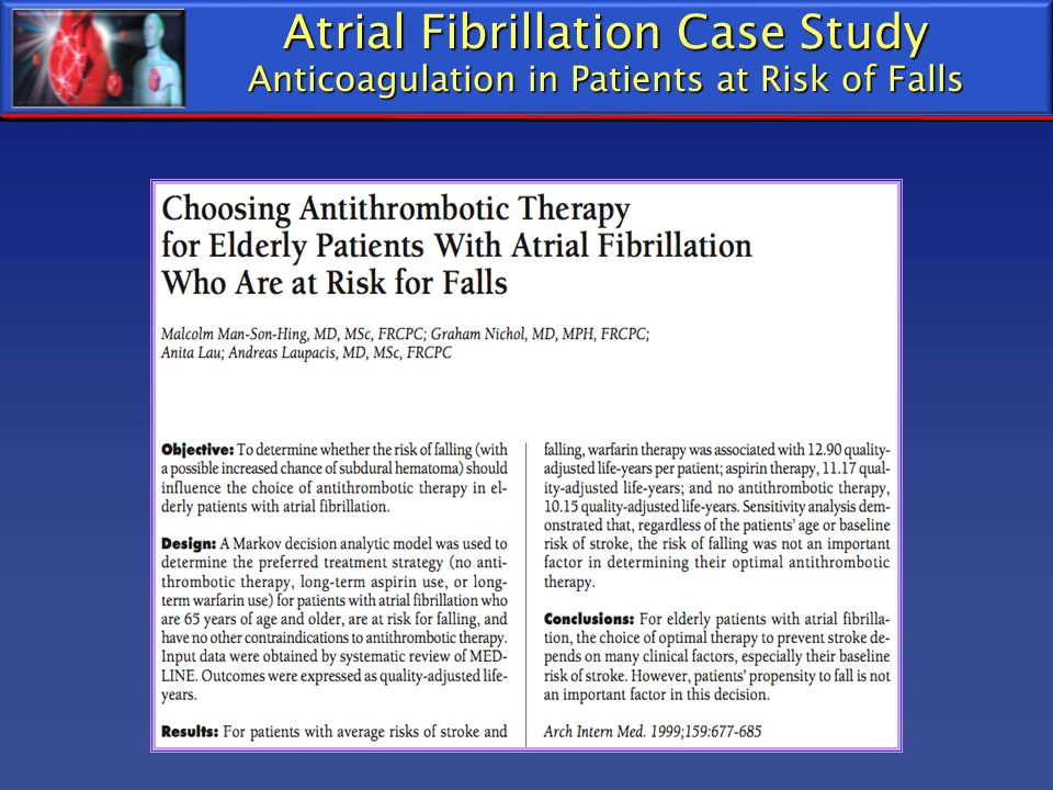 Atrial Fibrillation Case Study Anticoagulation in Patients at Risk of Falls