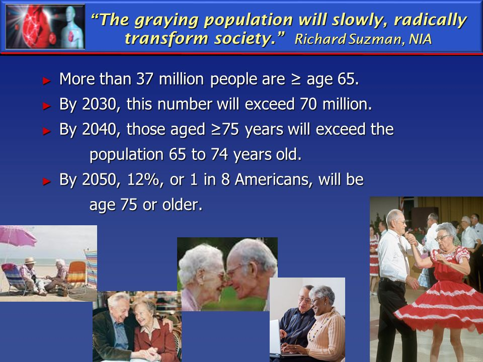 The graying population will slowly, radically transform society