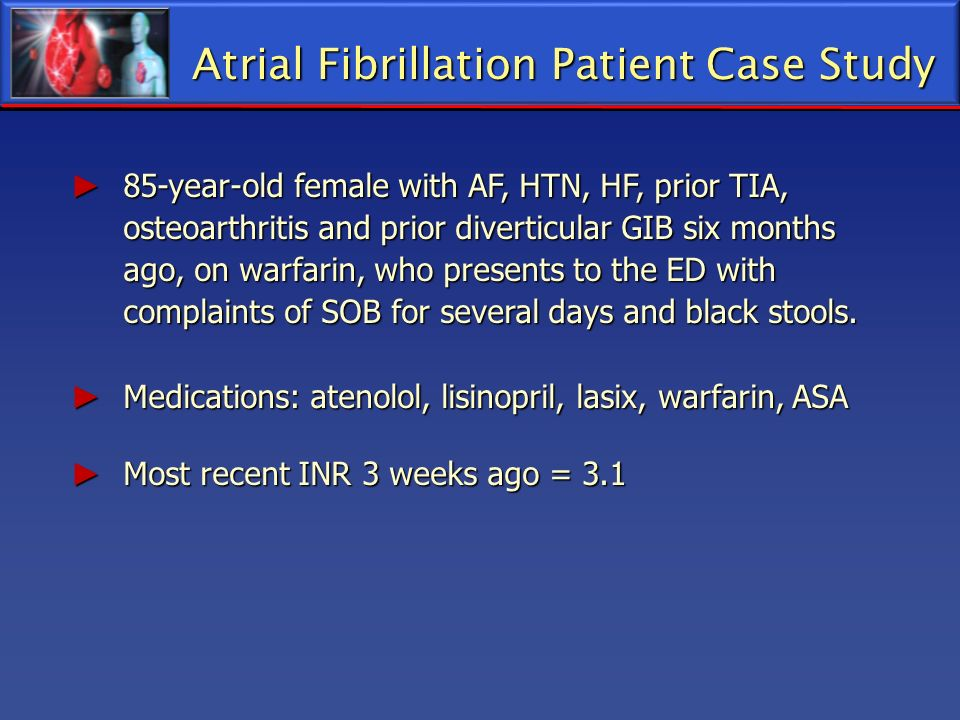 Atrial Fibrillation Patient Case Study