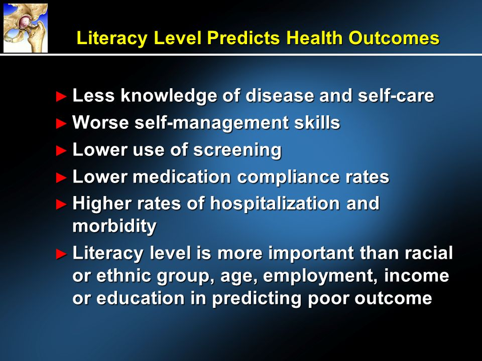 Literacy Level Predicts Health Outcomes