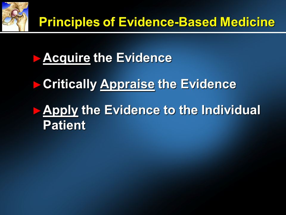 Principles of Evidence-Based Medicine