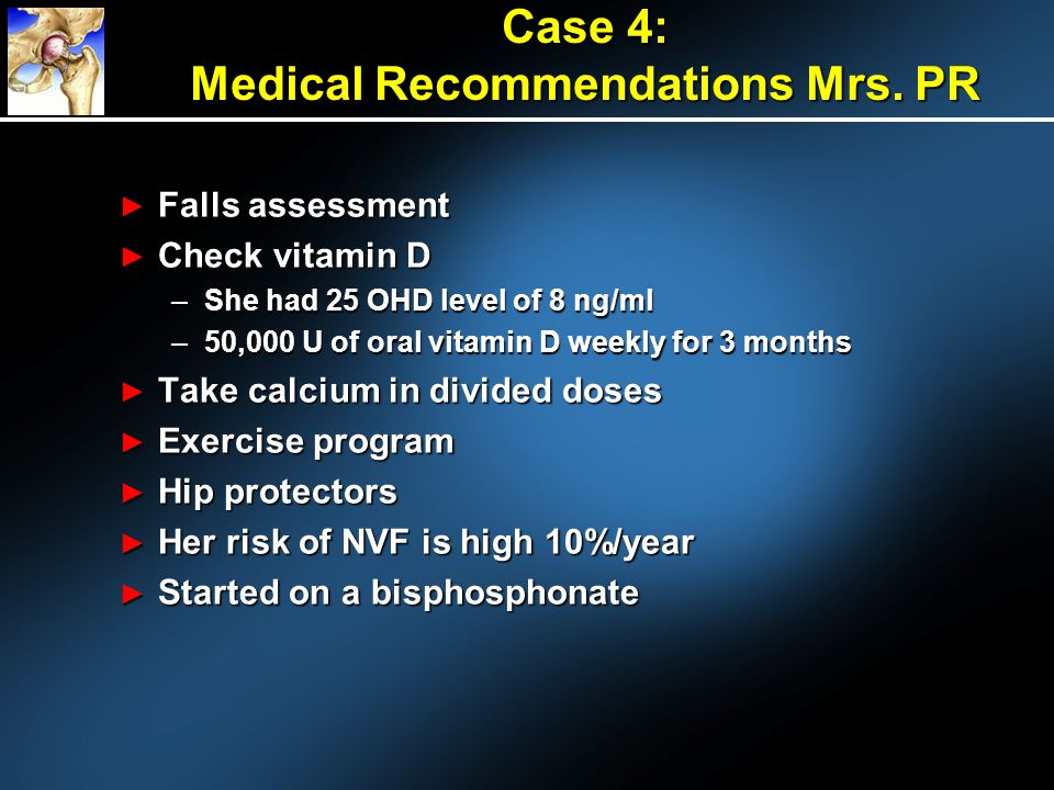 Case 4: Medical Recommendations Mrs. PR