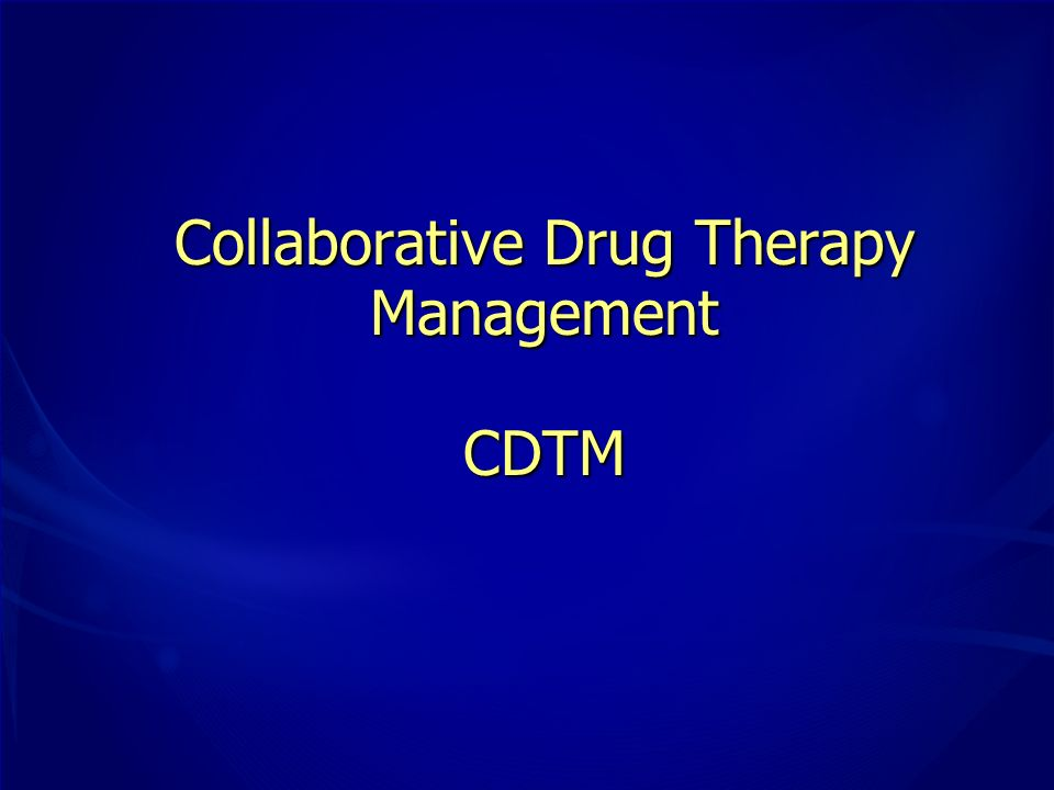Collaborative Drug Therapy Management CDTM
