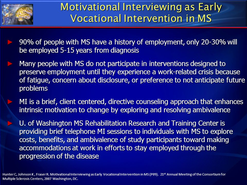 Motivational Interviewing as Early Vocational Intervention in MS
