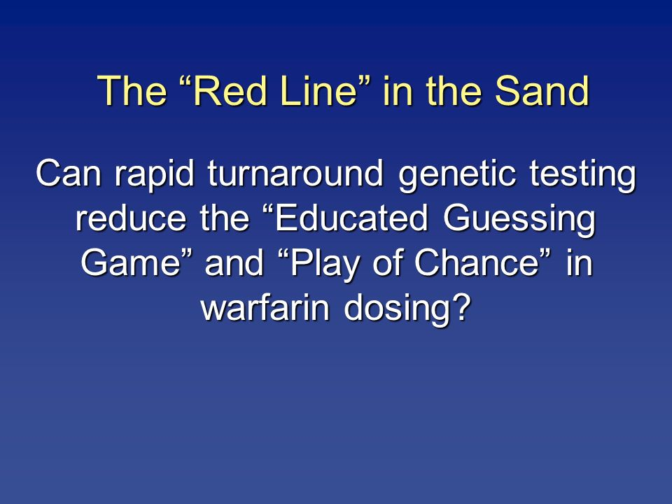 The Red Line in the Sand
