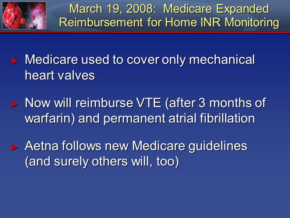 Medicare used to cover only mechanical heart valves
