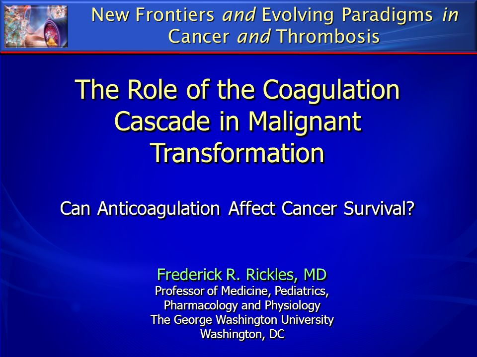 The Role of the Coagulation Cascade in Malignant Transformation